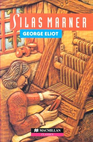 Silas Marner (Heinemann Guided Series): George Eliot; Margaret