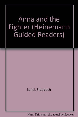 9780435272746: Anna and the Fighter (Heinemann Guided Readers)