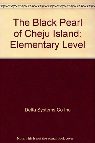 9780435273057: The Black Pearl of Cheju Island: Elementary Level