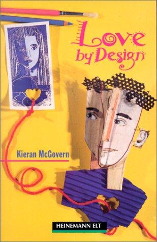 9780435273163: Love by Design: Elementary Level (Heinemann Guided Readers)