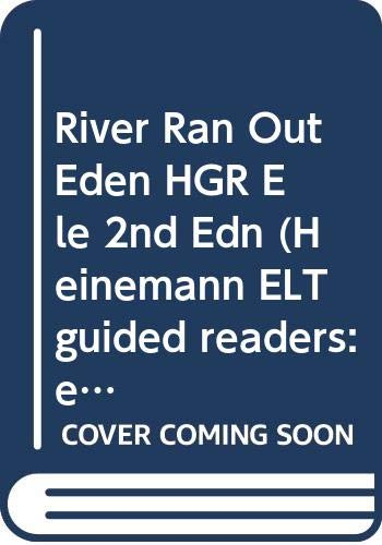 9780435273194: A River Ran Out of Eden (Heinemann ELT Guided Readers: Elementary Level)