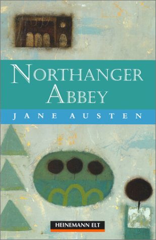 9780435273392: Northanger Abbey: Beginner Level Extended Reads (Heinemann guided readers: beginner level)