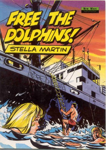 9780435277048: Free the Dolphins! (New Wave Readers)