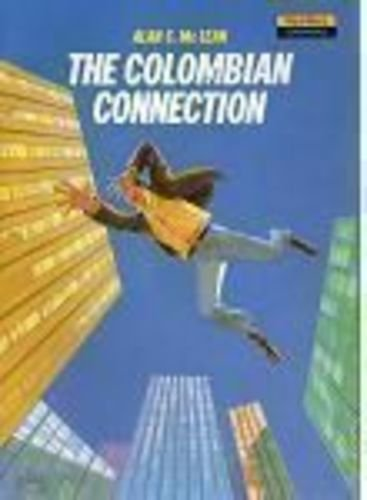 9780435277604: The Colombian Connection (New Wave Readers)