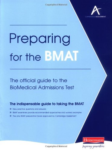 9780435280130: Preparing for the BMAT: The Official Guide to the BioMedical Admissions Test
