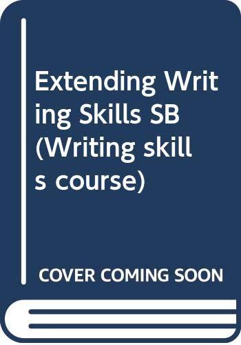 Extending Writing Skills: Student's Book (Writing Skills Course) (9780435280178) by T.C. Jupp; John Milne; Doug Case; John Davey