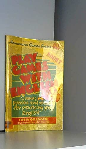 Play Games With English: Book Two (Heinemann: Granger, Colin