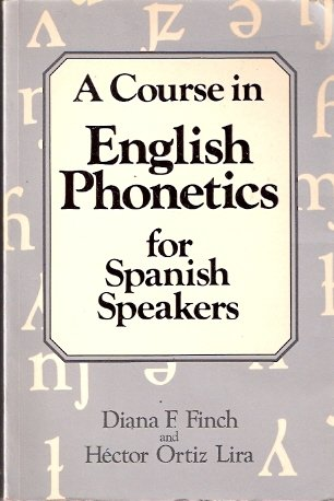 9780435280796: Course in English: Phonetics for Spanish Speakers
