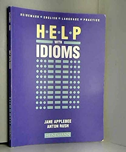 9780435281168: Help with Idioms (Heinemann English Language Practice)