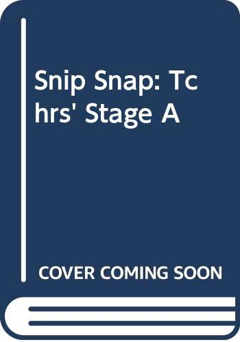 9780435282110: Snip Snap: Tchrs' Stage A (Collection Snip)