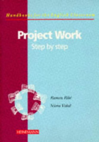 9780435282486: Project Work: Step by Step (Handbooks for the English classroom)