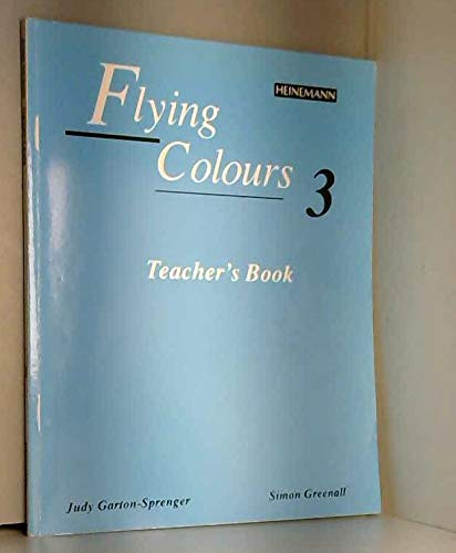 FLYING COLOURS 3 - TEACHERS BOOK