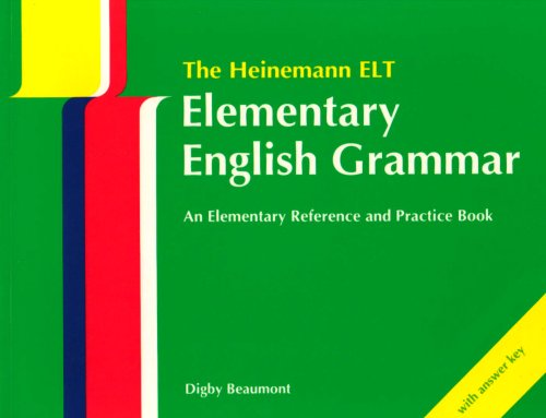 9780435283674: The Heinemann ELT - Elementary English Grammar - An Elementary Reference and Practice Book with Answer Key (English and Spanish Edition)