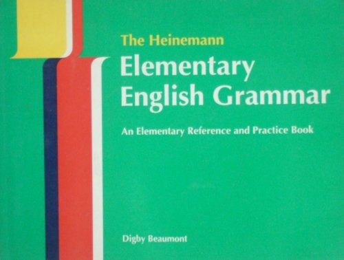 9780435283681: The Heinemann ELT Elementary English Grammar: An Elementary Reference and Practice Book (without Key) (English and Spanish Edition)