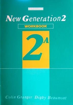 New Generation 2: Workbk.A (0435283952) by Colin Granger; Digby Beaumont