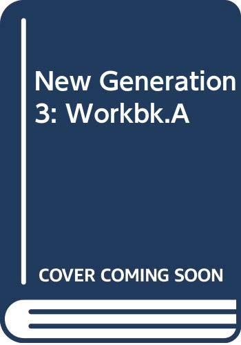 New Generation 3: Workbk.A (9780435284138) by Digby Beaumont; Colin Granger