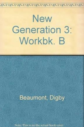 9780435284145: New Generation 3: Workbk. B (Collection New Generation)