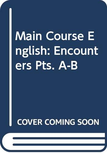 Main Course English: Encounters Pts. A-B (9780435284688) by T.C. Jupp; etc.