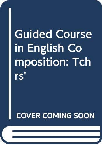 9780435284985: Guided Course in English Composition: Tchrs'