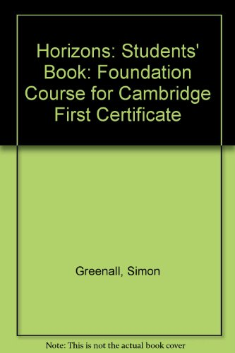 9780435285180: Horizons: Students' Book: Foundation Course for Cambridge First Certificate