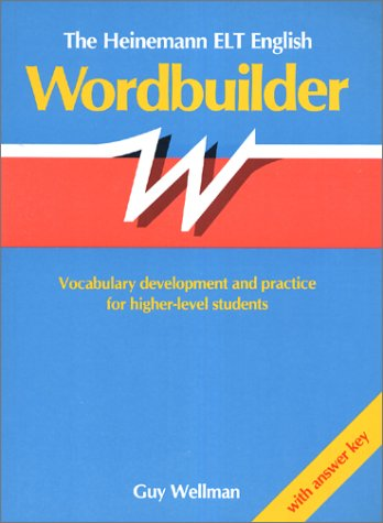 9780435285562: The Heinemann ELT English Wordbuilder: Vocabulary Development and Practice for Higher-level Students: With Answer Key (Académique)
