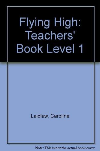 9780435286026: Flying High: Teachers' Book Level 1