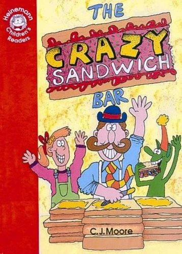 9780435286125: The Crazy Sandwich Bar: Beginner Level 2 (Heinemann Children's Readers)