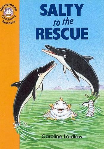 9780435286170: Salty to the rescue: Elementary Level 4 (Heinemann Children's Readers)