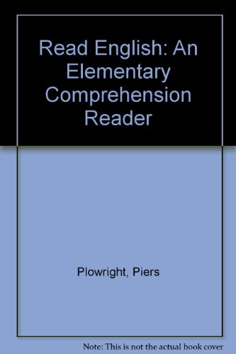Read English: An Elementary Comprehension Reader: Piers Plowright
