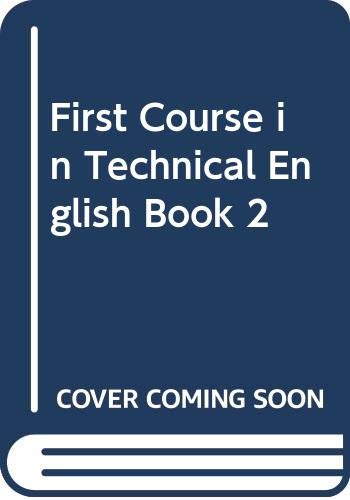 9780435287580: First Course in Technical English Book 2 (Bk. 2)