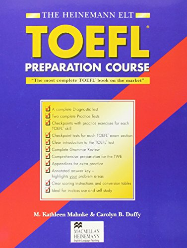 The Heinemann Toefl Preparation Course: With Answer: M. Kathleen Mahnke;