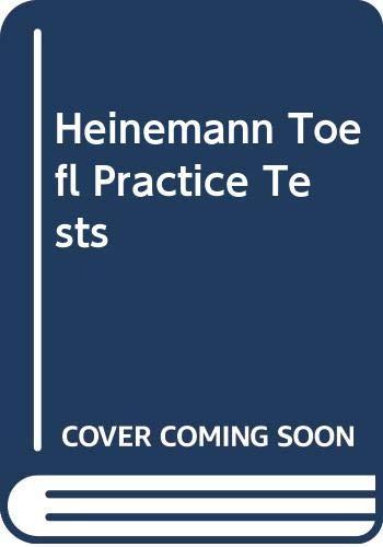 9780435288464: The Heinemann TOEFL Practice Tests (Toefl (Heineman)