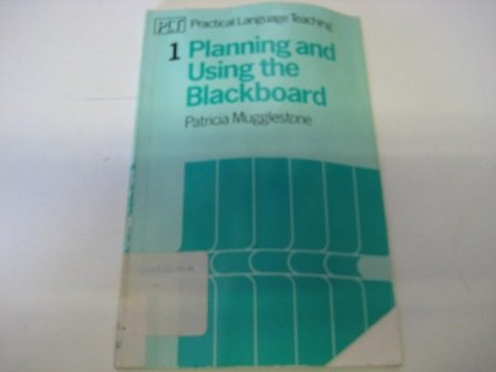 9780435289652: Planning and Using the Blackboard (Practical Language Teaching)