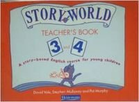 9780435291556: Storyworld: a Story-Based English Course for Young Children: Teacher's Book 3 and 4 (Storyworlds)