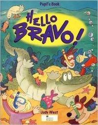 9780435291709: Hello Bravo! Pupil's Text (Spanish Edition)
