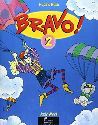 Bravo!: Bk.2: A Complete English Course for Junior A (0435291955) by West, Judy