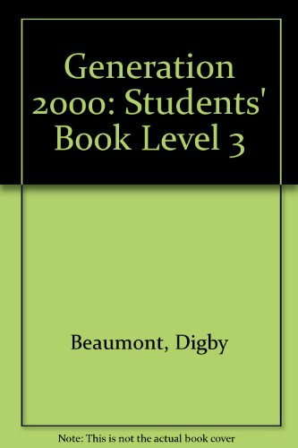 GENERATION 2000 STUDENTS BOOK 3.: Granger, Colin and Digby Beaumont.