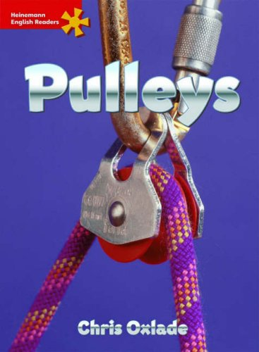9780435294670: Heinemann English Readers Elementary Non-fiction Pulleys: Elementary Level