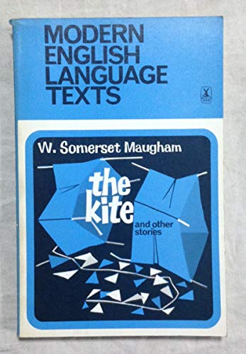 The kite, and other stories; (Modern English-language: Maugham, W. Somerset