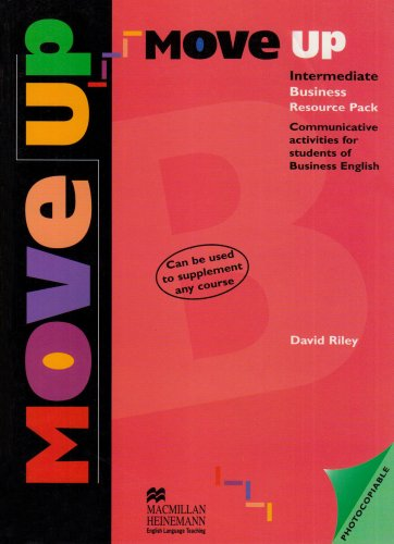 Move up: Intermediate: Business Resource Pack (0435297821) by Kay, Susan; The Lake School of English