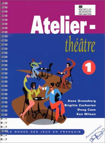 9780435300371: Atelier-Theatre (Heinemann photocopiable resource books)