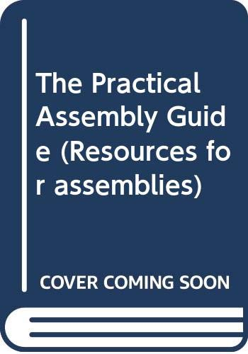 9780435302405: The Practical Assembly Guide