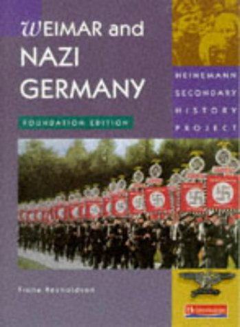 9780435308605: Heinemann Secondary History Project: Weimar and Nazi Germany Foundation Book