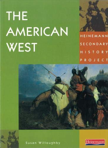 9780435309213: Heinemann Secondary History Project: American West Core Edition