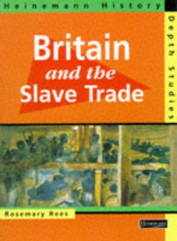 9780435309305: Heinemann History Depth Studies: Britain and the Slave Trade