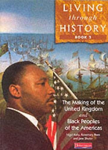 9780435309596: Living Through History: Core Book 2: Bk. 1