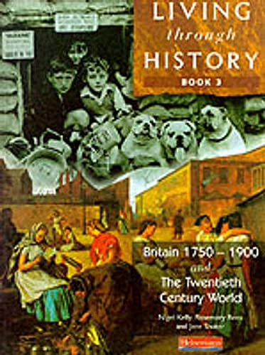 9780435309633: Living Through History: Core Book 3 (Bk. 3)