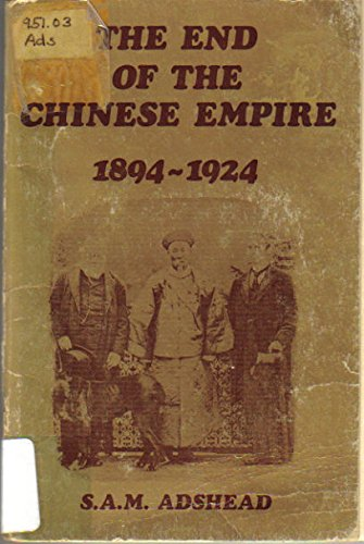 9780435310301: The End of the Chinese Empire 1894-1924 (A History Monograph)