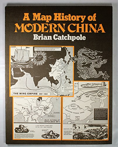9780435310950 A Map History Of Modern China Abebooks Brian