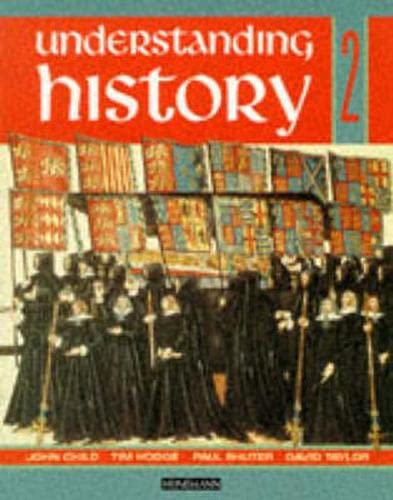 9780435312114: Understanding History Book 2 (Reform, Expansion,Trade and Industry)